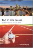 Lutz Ullrich. Tod in der Sauna