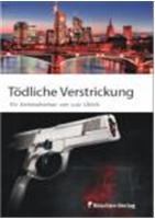 Lutz Ullrich. Tödliche Verstrickung