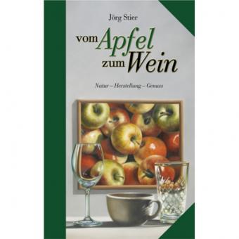 Vom Apfel zum Wein