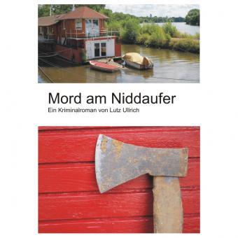 Lutz Ullrich - Mord am Niddaufer
