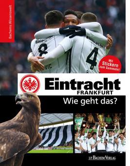 Buch Eintracht Frankfurt - Wie geht das