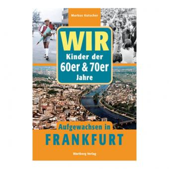 Buch Aufgewachsen in Frankfurt 60er & 70er