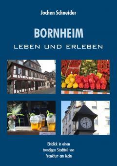 Bornheim- Leben und Erleben
