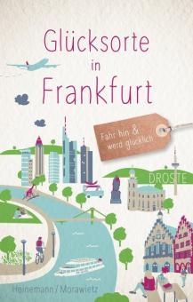 Buch Glücksorte in Frankfurt