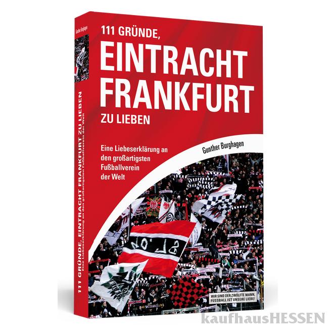 Buch 111 Gründe EIntracht Frankfurt zu lieben
